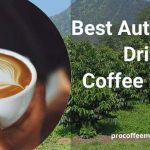 Best Automatic Drip Coffee Maker