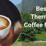 Best Thermal Coffee Maker