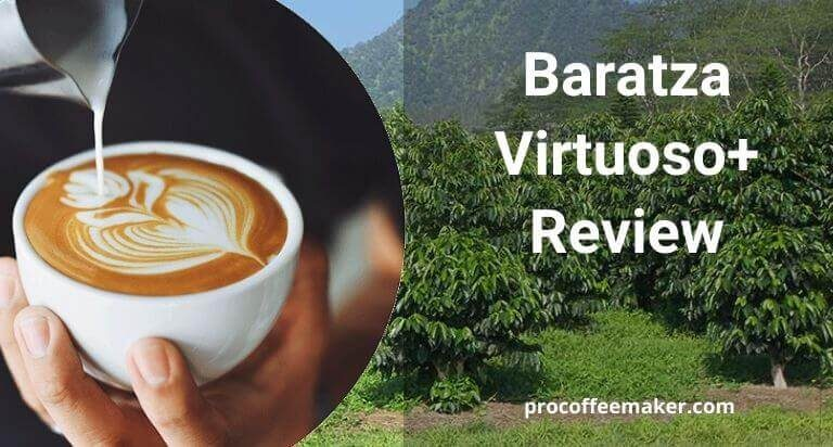 The Best Baratza Virtuoso Plus Review For 2021