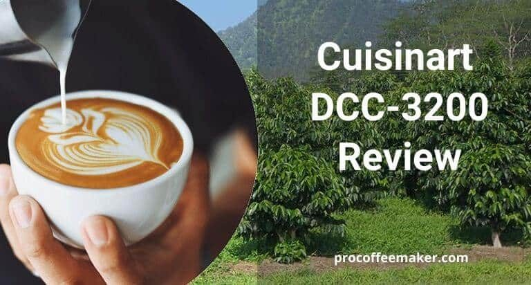 Cuisinart DCC-3200 Review(Our Top Pick)
