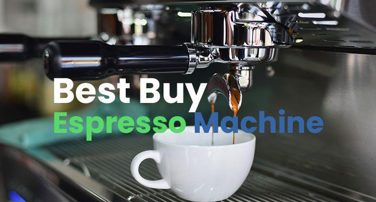 12 Best Buy Espresso Machine