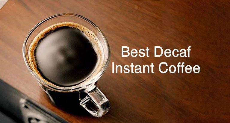 5 Best Decaf Instant Coffee Reviews 2021