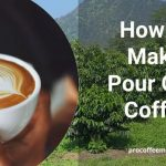 How to Make Pour Over Coffee
